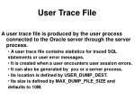 user trace file