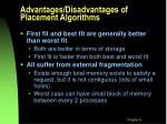 advantages disadvantages of placement algorithms