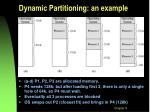 dynamic partitioning an example