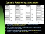 dynamic partitioning an example4