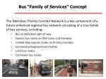bus family of services concept