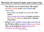 revision of control limits and center line