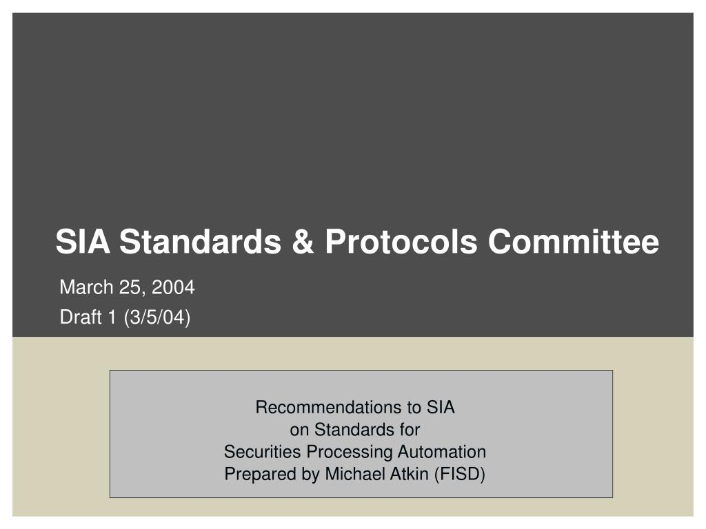 sia standards protocols committee l.