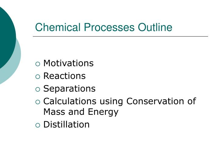 Chemical processes outline