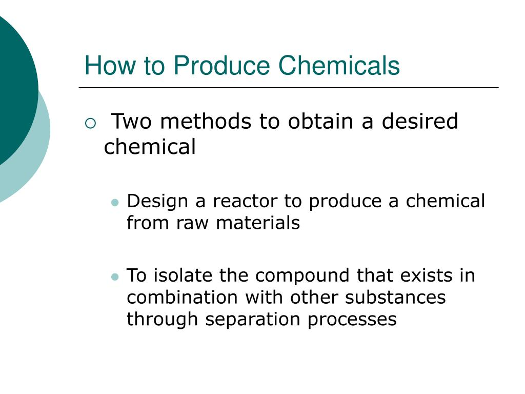 How to Produce Chemicals
