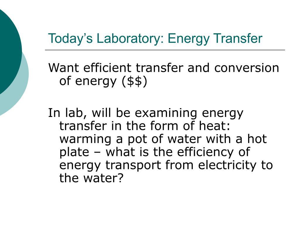 Today's Laboratory: Energy Transfer