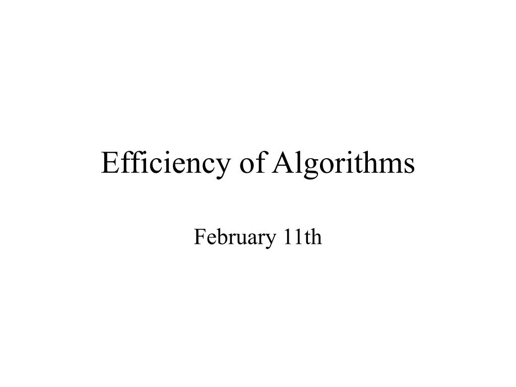 efficiency of algorithms l.