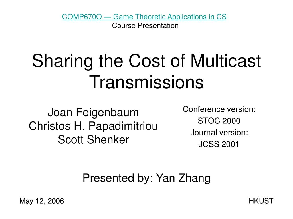 sharing the cost of multicast transmissions l.