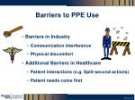 barriers to ppe use