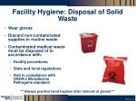 facility hygiene disposal of solid waste