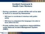 incident command health care workers1