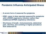 pandemic influenza anticipated illness
