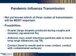 pandemic influenza transmission