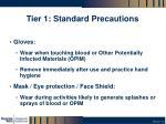 tier 1 standard precautions