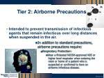 tier 2 airborne precautions