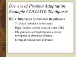 drivers of product adaptation example colgate toothpaste