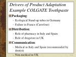 drivers of product adaptation example colgate toothpaste19