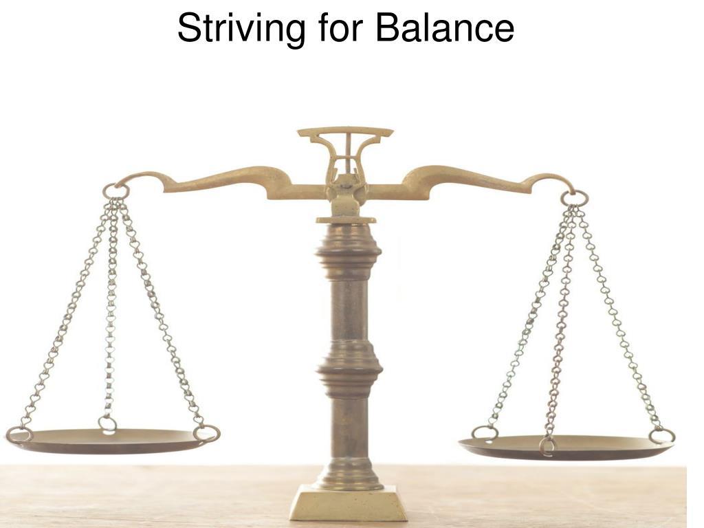 striving for balance l.