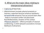 4 what are the major ideas relating to interpersonal attraction