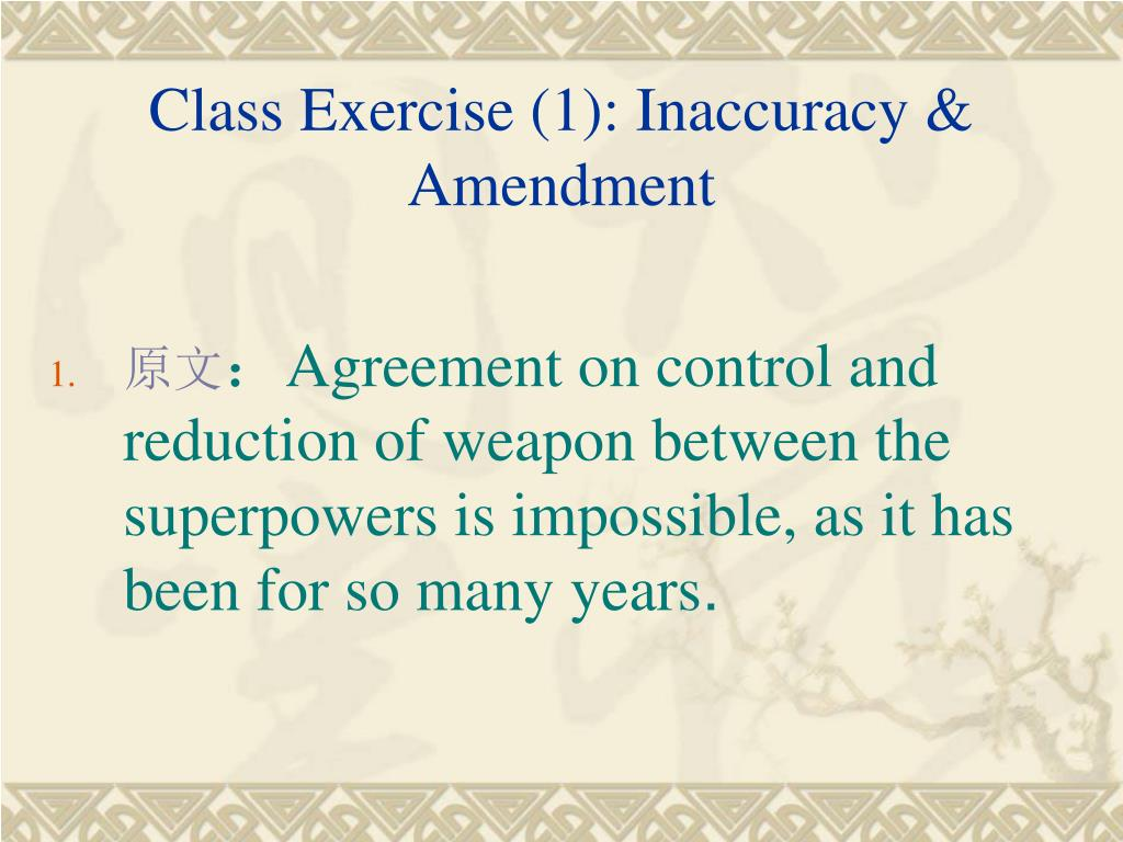 Class Exercise (1): Inaccuracy & Amendment