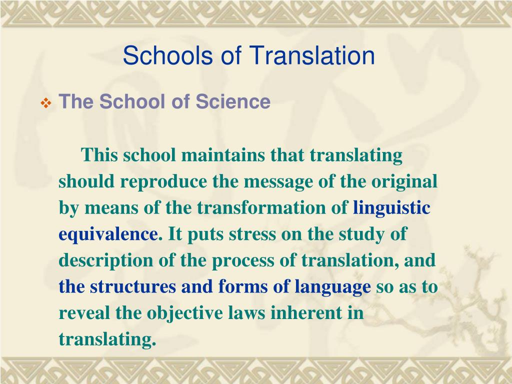 Schools of Translation