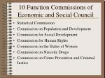 10 function commissions of economic and social council