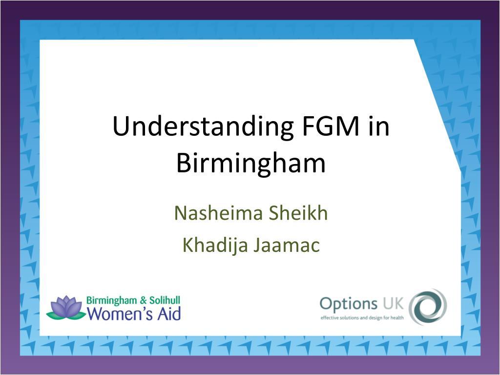 understanding fgm in birmingham l.