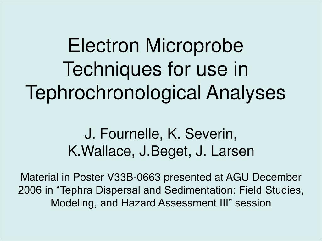 electron microprobe techniques for use in tephrochronological analyses l.