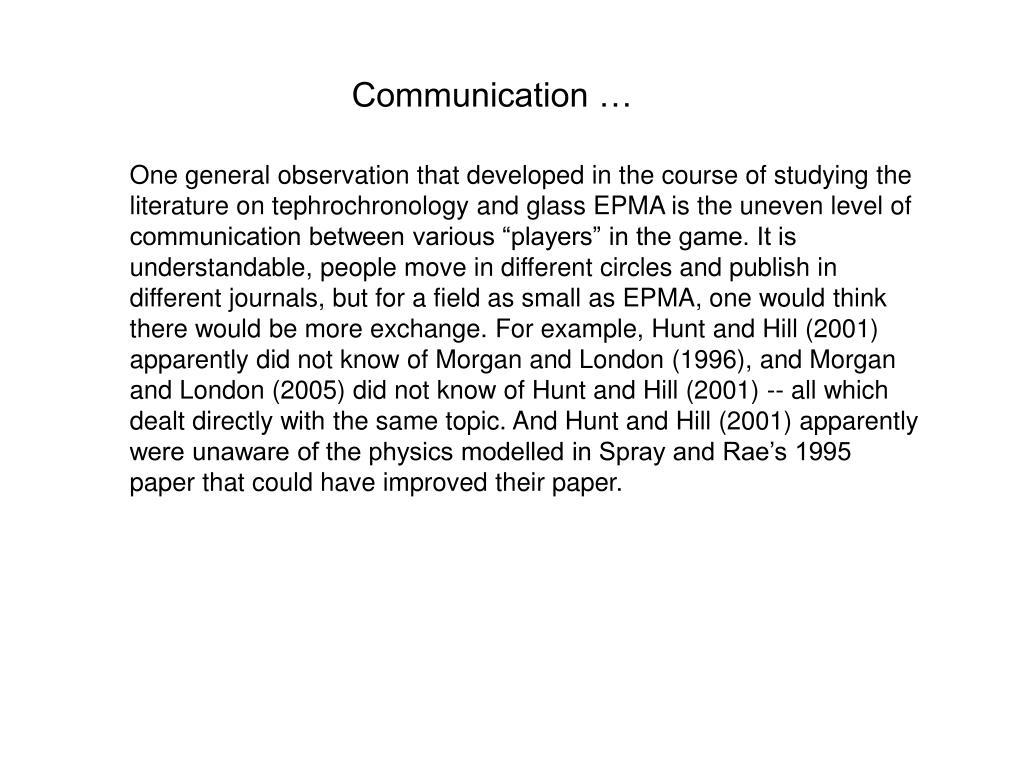 Communication …