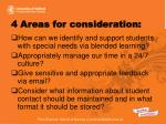 4 areas for consideration
