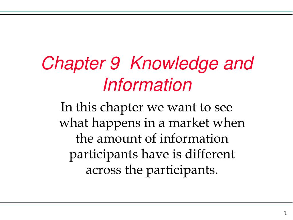 chapter 9 knowledge and information l.