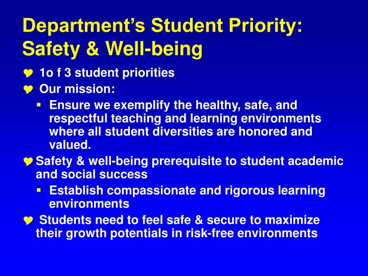 Department s student priority safety well being