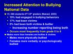 increased attention to bullying national data