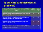 is bullying harassment a problem