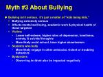 myth 3 about bullying