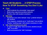 teach all students 3 step process how to stop something you don t like
