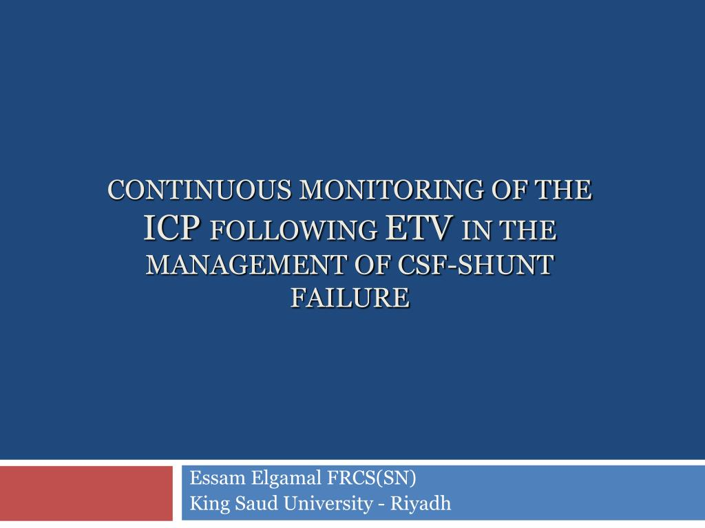 continuous monitoring of the icp following etv in the management of csf shunt failure l.