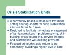crisis stabilization units