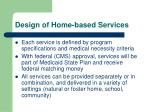 design of home based services