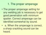 1 the proper amperage