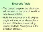 electrode angle