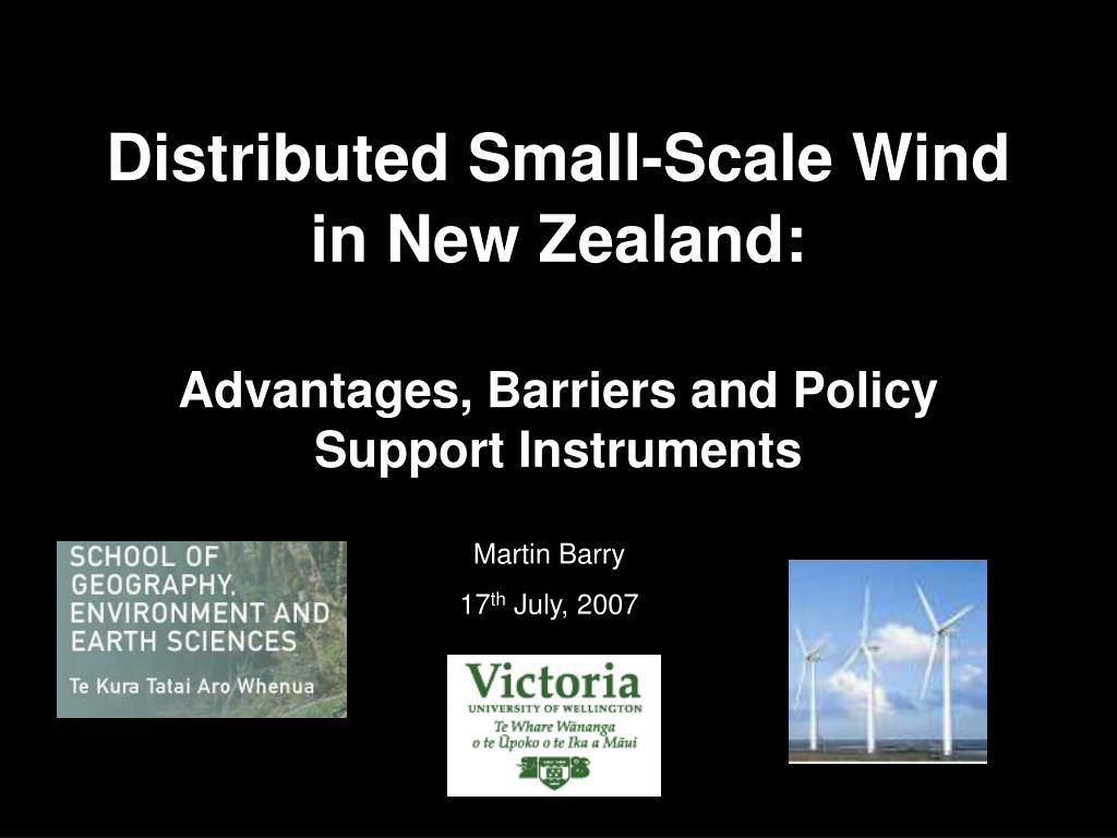 distributed small scale wind in new zealand advantages barriers and policy support instruments l.