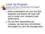 level up program quality and sales commitment and support20