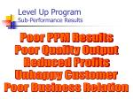 level up program sub performance results