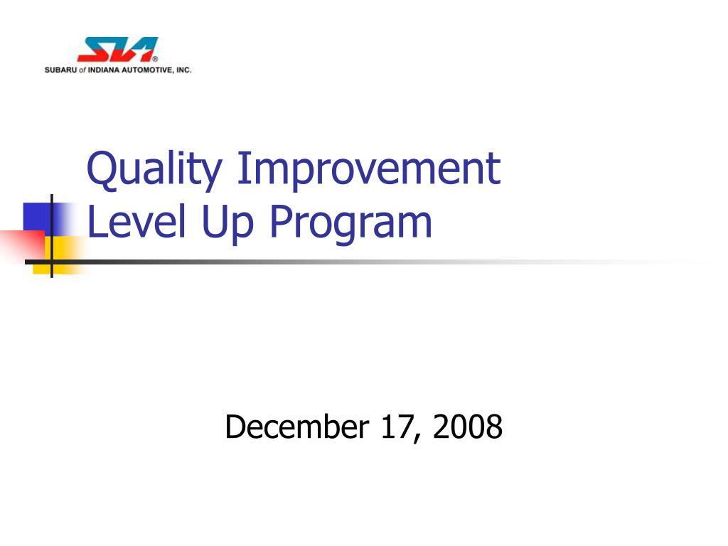 quality improvement level up program l.
