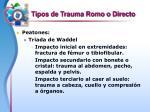 tipos de trauma romo o directo9