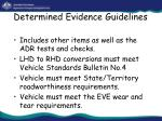 determined evidence guidelines