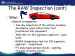 the raw inspection cont