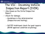 the vic incoming vehicle inspection report ivir