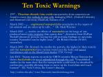 ten toxic warnings